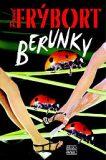 Berunky - Pavel Frýbort