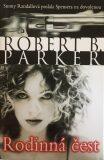 Rodinná čest - Robert B. Parker