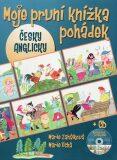 Moje první knížka pohádek + CD česky, anglicky - Marie Zahálková, ...