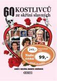 60 kostlivců ze skříní slavných - Luboš Y. Koláček, ...