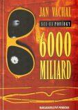 6000 miliard - Jan Váchal