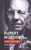 Rupert Murdoch – Profil politické moci - David McKnight