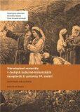 Národopisné materiály v českých kulturně-historických časopisech 2. poloviny 19. století – Anotovaná bibliografie - E. Malacka