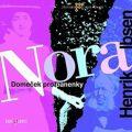 Nora (Domeček pro panenky) - Henrik Ibsen