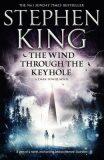 Dark Tower 4.5: Wind Through.. - Stephen King