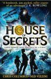 House of Secrets - Ned Vizzini, Chris Columbus