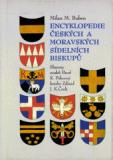 Encyklopedie českých a moravských sídelních biskupů - Milan M. Buben