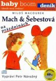 Mach a Šebestová na prázdninách - Miloš Macourek