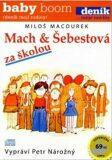 Mach a Šebestová za školou - Miloš Macourek