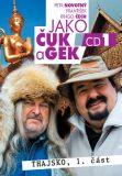 Jako Čuk a Gek 1 - Petr Novotný, ...