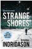 Strange Shores - Arnaldur Indridason