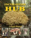 Ottova encyklopedie hub - Ladislav Hagara