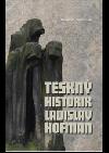 Teskný historik Ladislav Hofman - Dagmar Blümlová