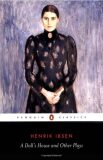 A Dolls House and Other Plays - Henrik Ibsen