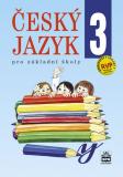 Český jazyk 3 pro základní školy - Eva Hošnová
