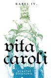 Vita Caroli - Karel IV.