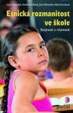 Etnická rozmanitost ve škole - Lucie Jarkovská, ...