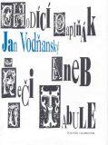 Chodící papiňák - Jan Vodňanský