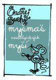 Myšmaš nostalgických myší - Ondřej Suchý