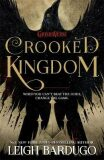 Six of Crows: Crooked Kingdom : Book 2 - Leigh Bardugo