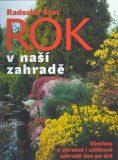 Rok v naší zahradě - Radoslav Šrot
