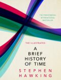 The Illustrated Brief History of Time - Stephen Hawking