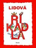 Lidová říkadla - Ludmila Šnajderová
