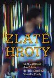 Zlaté hroty - Dana Zátopková, Jan Železný, Barbora Špotáková, Vítězslav Veselý - Petr Feldstein
