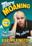 More Moaning - Karl Pilkington