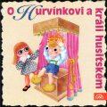 O Hurvínkovi a králi husitském - CD - Helena Štáchová, ...