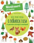Moje první kniha o zvířátkách z lesa - Chiara Piroddiová