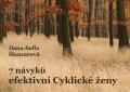 7 návyků efektivní Cyklické ženy - Dana-Sofie Šlancarová