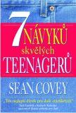 7 návyků skvělých teenagerů - Sean Covey
