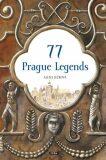 77 Prague Legends / 77 pražských legend (anglicky) - Alena Ježková