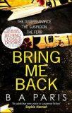 Bring Me Back - B. A. Parisová