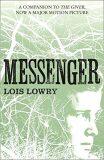 The Giver Quartet 3 - Messenger - Lois Lowryová