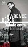 Balade entre les tombes - Lawrence Block