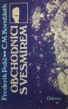 Obchodníci s vesmírem - Frederik Pohl, ...