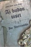 Až budu viset - První zákon: Kniha druhá - Joe Abercrombie