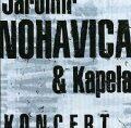 Koncert - Jaromír Nohavica, Kapela