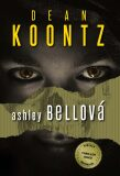 Ashley Bellová - Dean Koontz