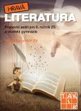 Hravá literatura 6 - pracovní sešit - TAKTIK