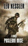 T-Force 4 - Poslední mise - Leo Kessler