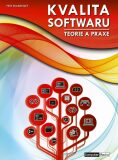 Kvalita software - Teorie a praxe - Petr Roudenský