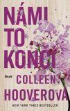 Námi to končí - Colleen Hooverová