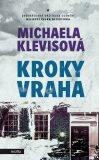 Kroky vraha - Michaela Klevisová