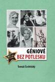 Géniové bez potlesku - Tomáš Čechtický