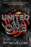 United As One : Lorien Legacies Book 7 - Pittacus Lore