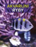 Akvarijní ryby - Burkard Kahl, Wally Kahl, ...
