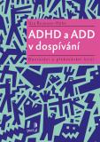 ADHD a ADD v dospívání - Uta Reimann-Höhn